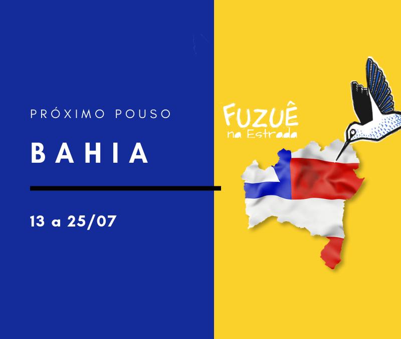 Próximo pouso: Bahia!