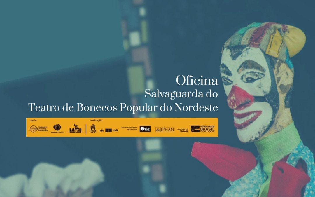 Oficina de Salvaguarda do Teatro de Bonecos Popular do Nordeste