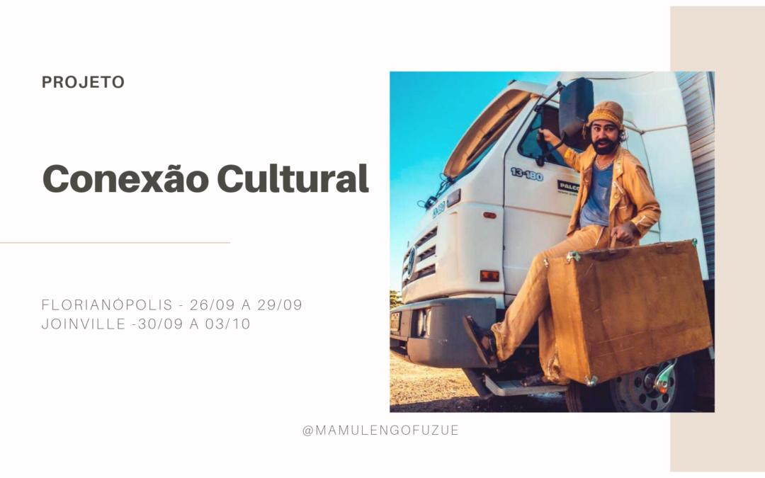 Conexão Cultural leva o Mamulengo Fuzuê para Florianópolis e Joinville