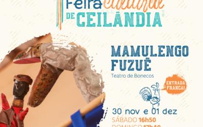 Mamulengo Fuzuê na 5ª edição da Feira Cultural de Ceilândia