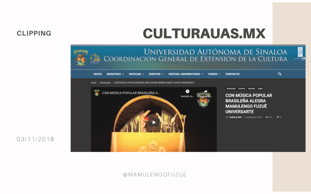 Saiu na manchete: CON MÚSICA POPULAR BRASILEÑA ALEGRA MAMULENGO FUZUÊ UNIVERSARTE